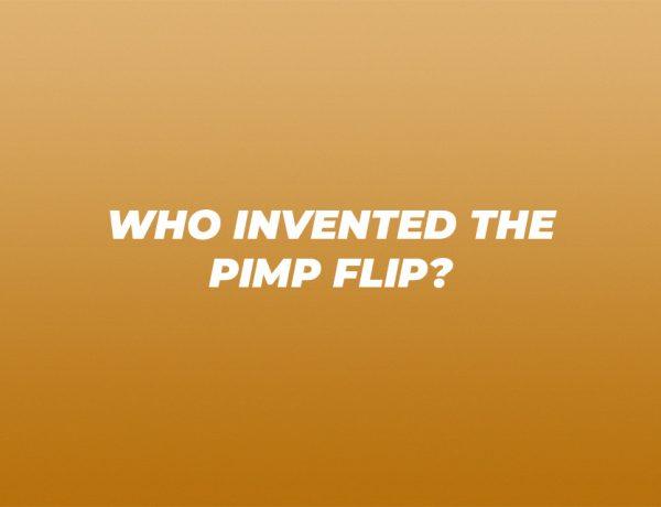 who invented the pimp flip
