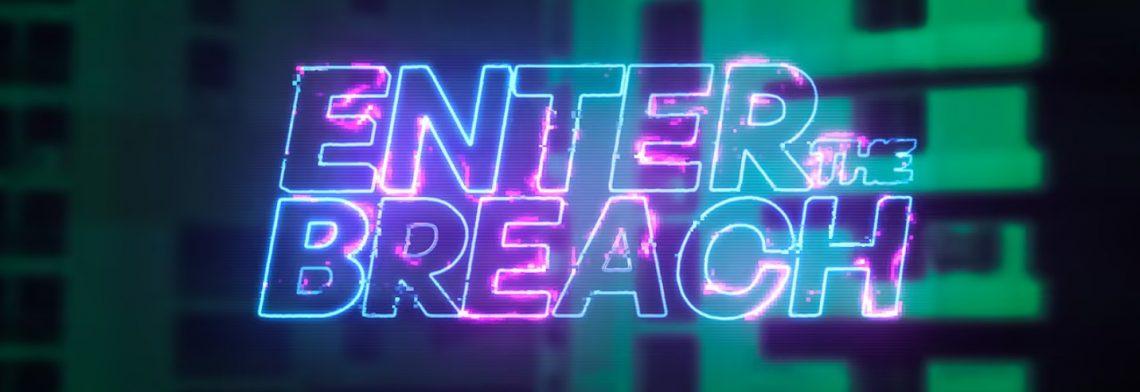 enter the breach